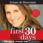 The First 30 Days: Your Guide to Making Any Change Easier | Ariane de Bonvoisin