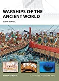 Warships of the Ancient World: 3000-500 BC (New Vanguard, Band 196)