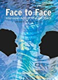 img - for Face to Face: The Classic Years (Interviews in Time and Space) book / textbook / text book