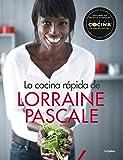 La Cocina Rápida De Lorraine Pascale (SABORES)
