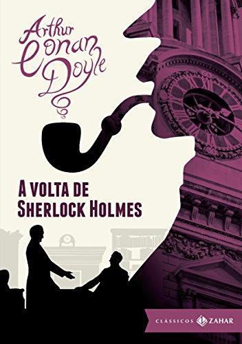 A volta de Sherlock Holmes (Clássicos Zahar [bolso de luxo])