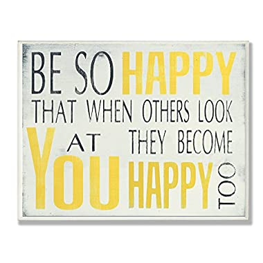 The Stupell Home Decor Collection Be So Happy Typography Wall Plaque