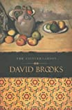 The Conversation, David Brooks, 0702249440