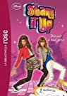 Shake It Up !, tome 2 : Danser à tout prix par Disney