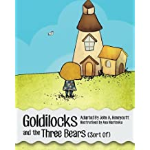 Goldilocks and the Three Bears (Sort Of)