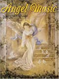 Angel Music for Piano and All Keyboards, Mick Leffler, 1569221782