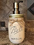 Soap Dispenser Mason Canning JAR Hand PAINTED & Distressed Ball Pint ~ Antique BRASS GOLD ~ Kitchen, Bathroom, Lotion ~Gray Grey Seafoam Light Blue Turquoise Pewter Green Cream Tan Brown Yellow Bronze
