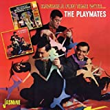 Having A Fun Time With... The Playmates [ORIGINAL RECORDINGS REMASTERED]