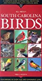 All about South Carolina Birds, Fred J. Alsop, 1581732112