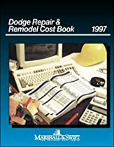 Dodge Repair & Remodel Cost Book 1997