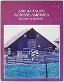Amish Barns Across America, John M. Zielinski, 0910381135