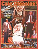 img - for Cole Classics! Maryland Basketball's Leading Men and Moments book / textbook / text book