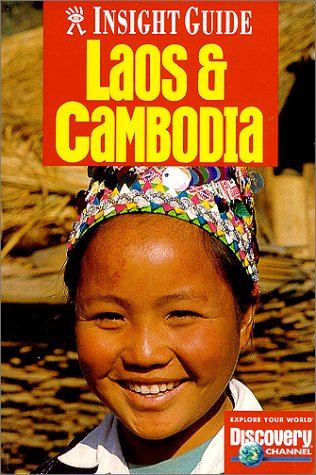 Insight Guide Laos and Cambodia (Laos & Cambodia, 1st ed) PDF