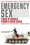 Front cover for the book Emergency Sex: And Other Desperate Measures by Kenneth Cain