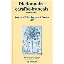 Dictionnaire Caraibe-francais (avec Cederom)