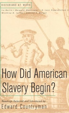 How Did American Slavery Begin? (Historians at Work)