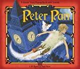img - for Peter Pan: A Classical Story Pop-Up Book with Sounds (A Classic Story Pop-Up Book With Sounds) by James Matthew Barrie (2010-03-01) book / textbook / text book
