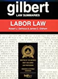 Labor Law, Gelhaus, Robert J. and Oldham, James C., 0159003407