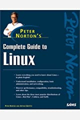 Peter Norton's Complete Guide to Linux (Peter Norton (Sams)) Paperback