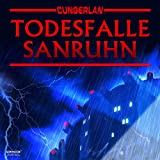 Todesfalle Sanruhn: Cungerlan. Erweiterte Neuausgabe 4