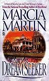 Dreamseeker, Marcia Martin, 0451180542