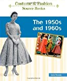 The 50s and 60s, Anne Rooney, 1604133856