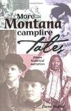 More Montana Campfire Tales, David Walter and Dave Walter, 1560372362