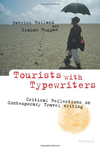 Tourists with Typewriters: Critical Reflections on Contemporary Travel - Buy Uk Typewriter