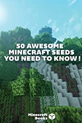 50 Awesome Minecraft Seeds that you NEED to Know!