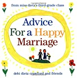 Advice for a Happy Marriage, Debi Dietz Crawford, 0446911704