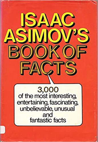 Isaac asimovs book of facts isaac asimov 9780517361115 amazon isaac asimovs book of facts isaac asimov 9780517361115 amazon books fandeluxe Choice Image