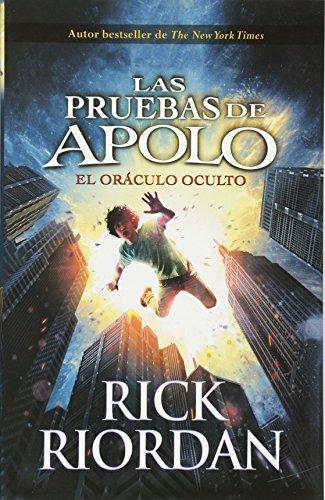 Las pruebas de Apolo, Libro 1: El orculo oculto: The Trials of Apollo, Book 1 - Spanish-language Edition (Las pruebas de Apolo/ The Trials of Apollo) (Spanish Edition)