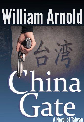 China Gate: A Novel of Taiwan - Gate Arnold