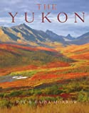 The Yukon, Pat Morrow, Baiba Morrow, 1552091082