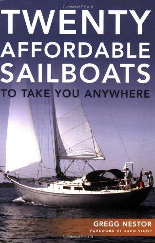 Twenty Affordable Sailboats To Take You ()