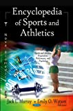 Encyclopedia of Sports and Athletics, Jack L. Murray and Emily O. Watson, 1612099599