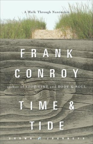 Time and Tide: A Walk Through Nantucket (Crown Journeys) (Silver Mine Crown)