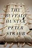 The Buffalo Hunter, Peter Straub, 1587672367