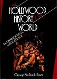 The Hollywood History of the World, George MacDonald Fraser, 0688075207