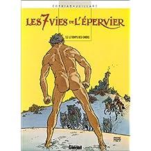 SEPT VIES DE L'ÉPERVIER T02 : TEMPS DES CHIENS