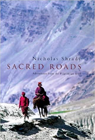 Sacred Roads: Adventure from the Pilgrimage Trail