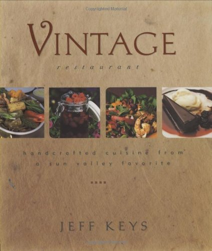 Vintage Restaurant: Handcrafted Cuisine from a Sun Valley Favorite