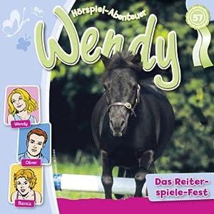 Das Reiterspiele-Fest (Wendy 57) Hörspiel