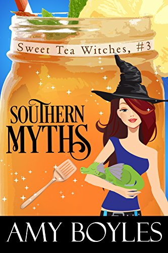 Southern Myths (Sweet Tea Witch Mysteries Book 3) by [Boyles, Amy]