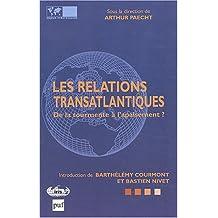 Relations transatlantiques: De la tourmente à l'apaisement?