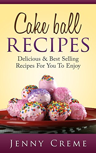 Cake Ball Recipes Delicious Selling ebook product image
