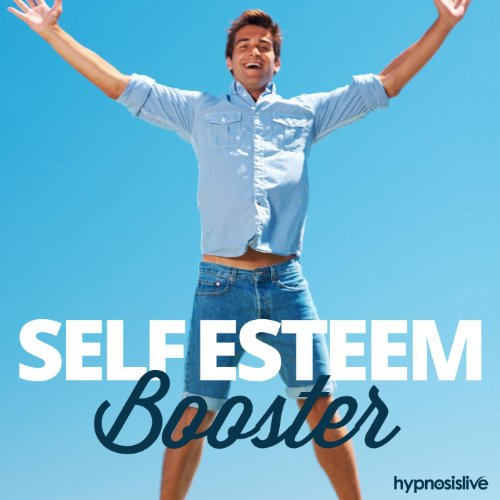 Self-Esteem Booster - Hypnosis