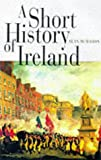 Front cover for the book A Short History of Ireland by Sean McMahon