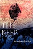 The Keep (Kuhl House Poets)