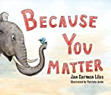Because You Matter, Jan Carmen Liles, 1592982212